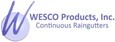 Wesco Products, Inc. Continuous Raingutters
